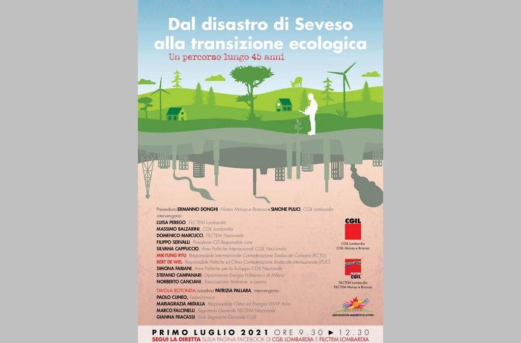 """Convegno """"Dal disastro di Seveso alla transizione ecologica. Un percorso lungo 45 anni"""" 1 luglio 2021"""