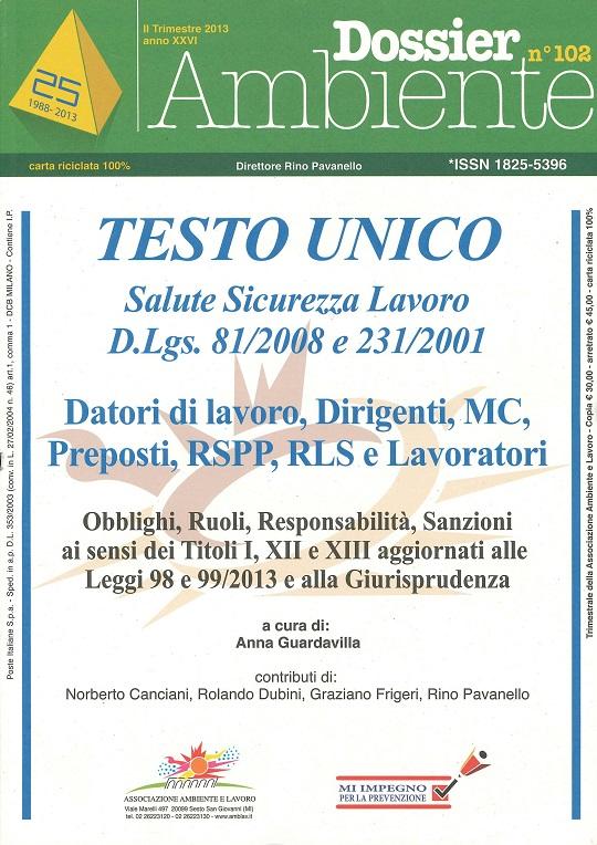 n. 102 – D.Lgs. 81/2008 TESTO UNICO: Fonti Giuridiche sulla sicurezza e salute sul lavoro
