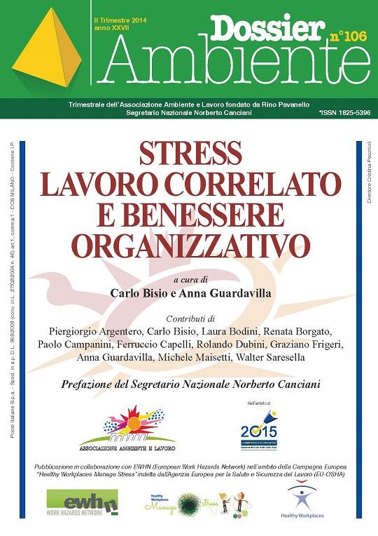 Dossier Ambiente 106 – Stress Lavoro Correlato e Benessere Organizzativo