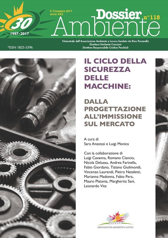 Dossier Ambiente 118 – Il ciclo della sicurezza delle macchine: dalla progettazione all'immissione sul mercato
