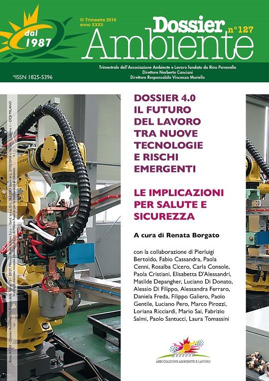 Dossier Ambiente 127 – Dossier 4.0 – Il futuro del lavoro tra nuove tecnologie e rischi emergenti – Le implicazioni per la salute e sicurezza