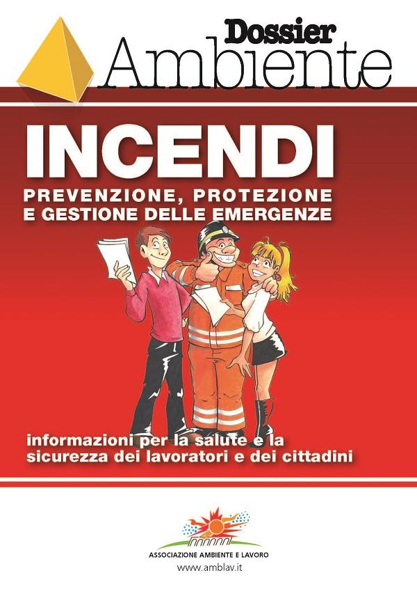 Incendi – prevenzione e protezione, gestione emergenze