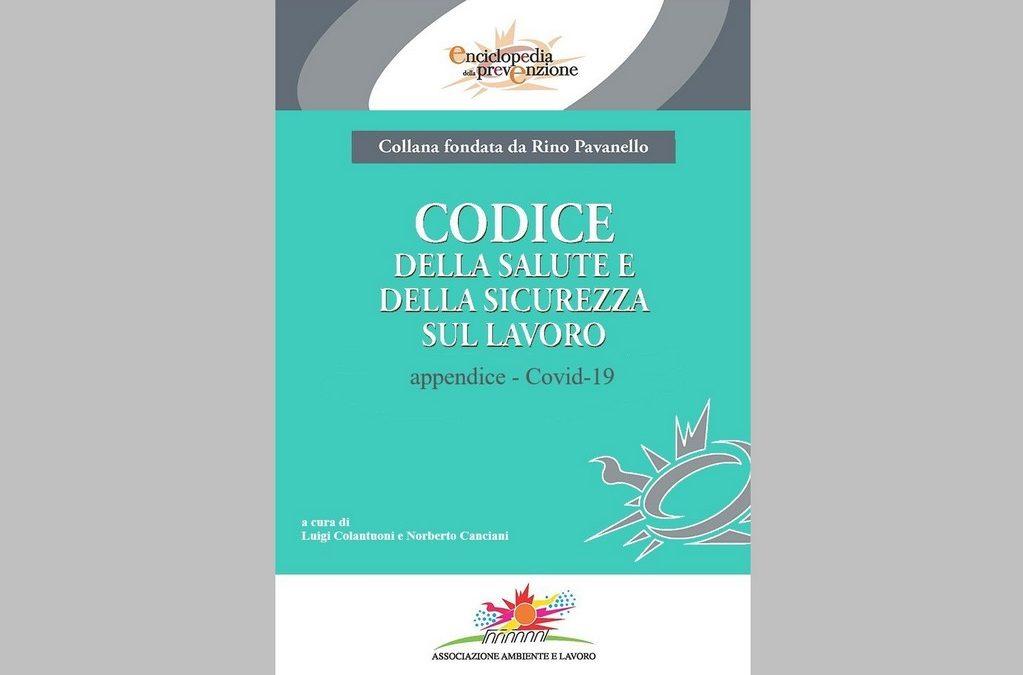 Codice della salute e della sicurezza sul lavoro, disponibile l'aggiornamento dell'Appendice COVID-19